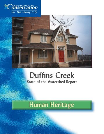 Duffins Creek Watershed - Toronto and Region Conservation Authority