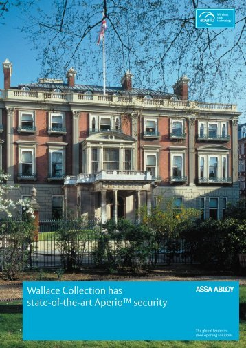 Wallace Collection has state-of-the-art Aperio™ security - Assa Abloy