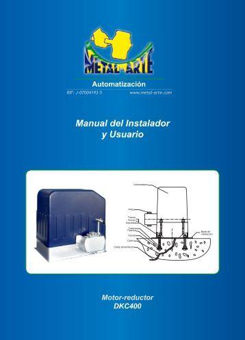 Automatización Manual del Instalador y Usuario Motor ... - metal-arte