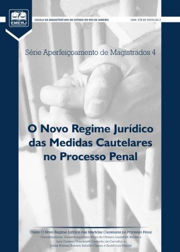 As Medidas Cautelares no Processo Penal - Emerj - Tribunal de ...