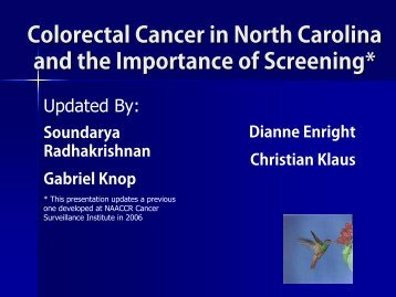 Burden of Colorectal Cancer in North Carolina - State Center for ...