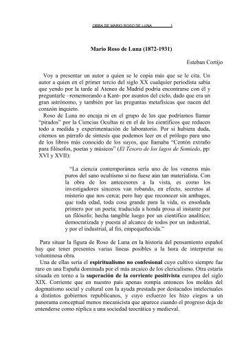 Mario Roso de Luna (1872-1931) Esteban Cortijo Voy a presentar ...