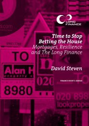 Time to Stop Betting the House Mortgages ... - Long Finance