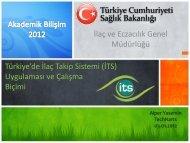 Türkiye'de İlaç Takip Sistemi (İTS) Uygulaması ve Çalışma Biçimi ...