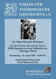 Dr. Peter Wurschi (Weimar) »In der Provinz bin ich der Prinz« DDR ...