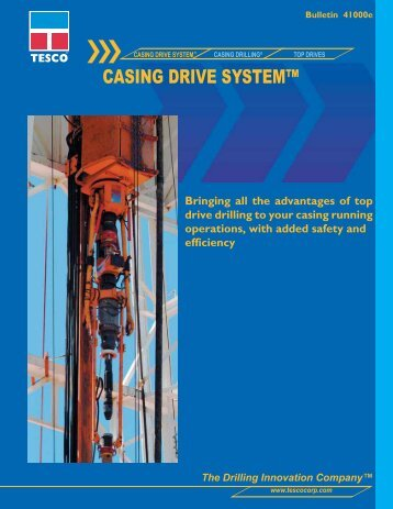 CASING DRIVE SYSTEM™ - TESCO Corporation