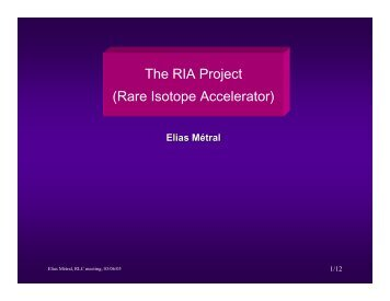 The RIA Project (Rare Isotope Accelerator)