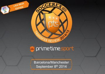 Soccerex Transfer Review 2015 by Prime Time Sport- Liga BBVA edition