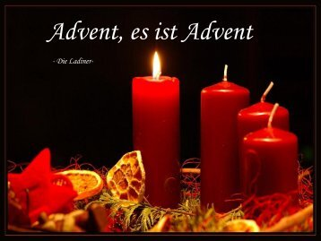 Advent es ist Advent-Die Ladiener-