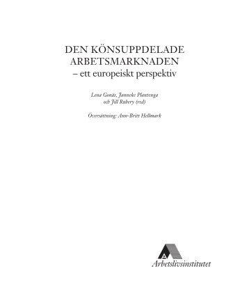 Den könsuppdelade arbetsmarknaden – ett europeiskt ... - FAS