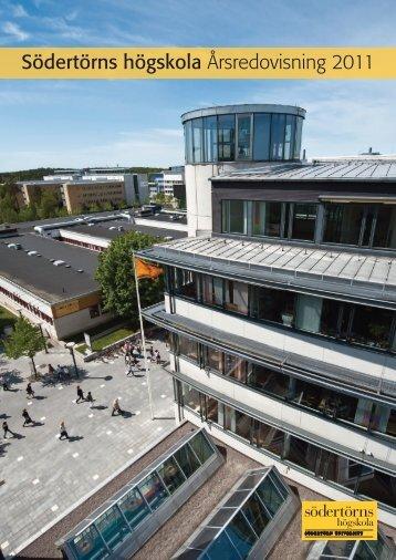 Årsredovisnin 2011 slutversion 20120221 - Södertörns högskola