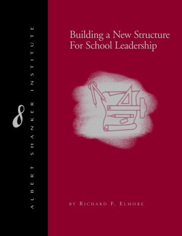 Building a New Structure For School Leadership - Department of ...