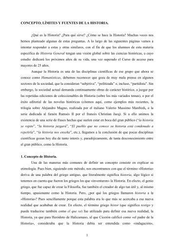 1 CONCEPTO, LÍMITES Y FUENTES DE LA HISTORIA. ¿Qué es la ...