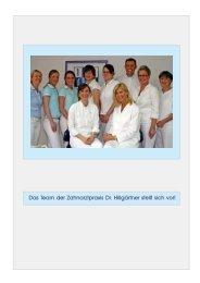Das Team der Zahnarztpraxis Dr. Hillgärtner stellt sich vor!