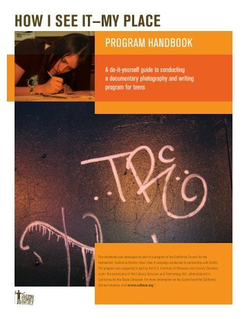 How I See It: My Place Program Handbook—a ... - Cal Humanities