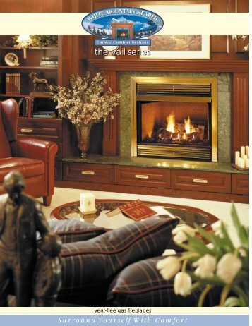 the vail series - At Andiron Fireplace Shop