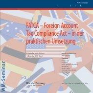 FATCA – Foreign Account Tax Compliance Act – in ... - WM Seminare