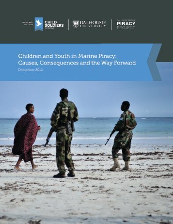 Children and Youth in Marine Piracy: Causes ... - Madden Maritime