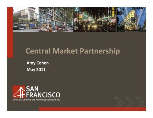 Central Market Partnership, May 2011 - Office of Economic and ...