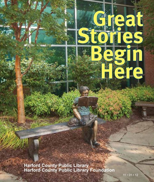 Great Stories Begin Here: Annual Report 2012 - Harford County ...