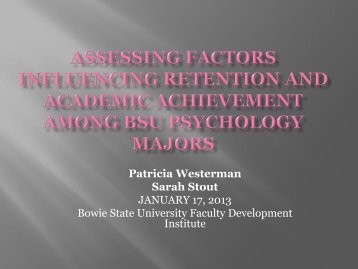 Assessing factors influencing retention and academic achievement ...