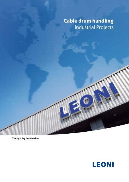 Cable drum handling Industrial Projects - LEONI Business