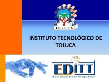 Educación a Distancia - Instituto Tecnológico de Toluca