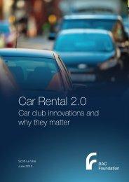 Car Rental 2.0 - Le Vine - June 2012 - RAC Foundation