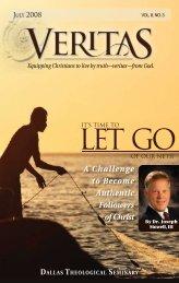 Veritas July 2008 - Dallas Theological Seminary