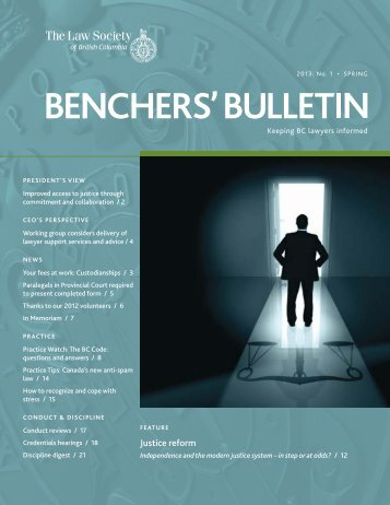 Benchers' Bulletin, Spring 2013 - The Law Society of British Columbia