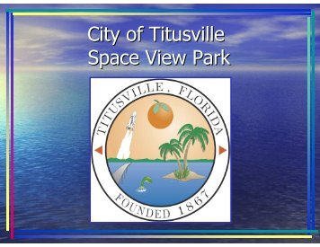 FRAawards_ stormwater park.pdf - The City of Titusville, Florida