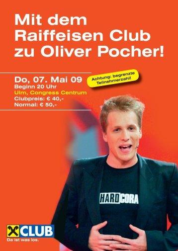 Mit dem Raiffeisen Club zu Oliver Pocher! - bregenzerwald-news.at