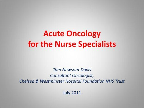 Chelsea & Westminster Acute Oncology Service     - Nwlcn nhs uk