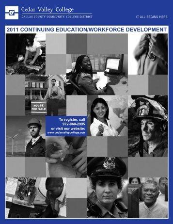 2011 continuing education/workforce development - Cedar Valley ...