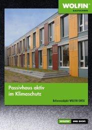 Passivhaus aktiv im Klimaschutz - WOLFIN Bautechnik