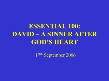 essential 100: david – a sinner after god's heart - Ephilipdavis.com