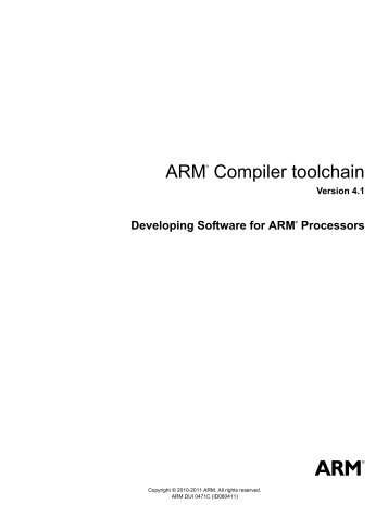 ARM Compiler toolchain Developing Software for ARM Processors