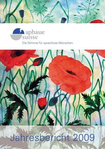 Jahresbericht 2009 - Aphasie Suisse