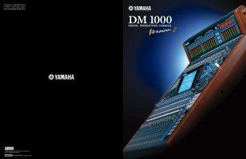 DM1000V2 Brochure 2.95MB - Yamaha Commercial Audio