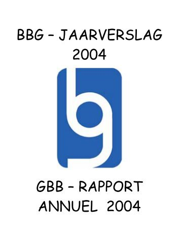 RAPPORT ANNUEL 2004 - GBB