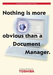 Nothing is more obvious than a Document Manager. - Toshiba