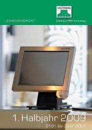 Halbjahresbericht 2009 - Vectron Systems AG