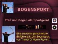 Pfeil und Bogen als Sportgerät - Martin Ptacnik