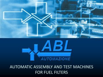 automatic assembly and test machines for fuel filters - Biziz