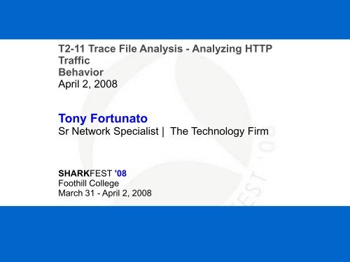 Tony Fortunato - Sharkfest - Wireshark