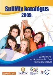Sulimix 2009 kiállítási katalógus (1689 kB) - Mérei Ferenc Fővárosi ...