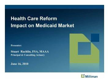 Health Care Reform Impact on Medicaid Market - Actuary.com