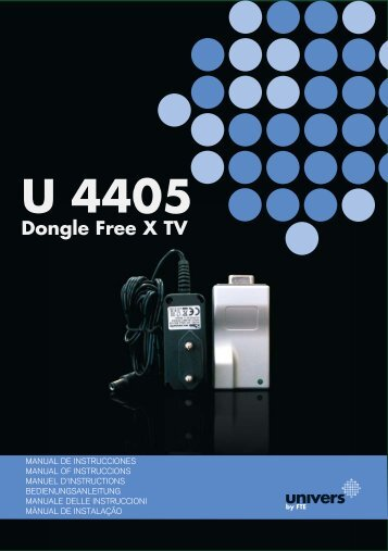 U 4405 Dongle Free X TV - Univers by FTE