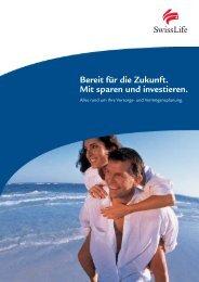 Bereit für die Zukunft. Mit sparen und investieren. - Swiss Life