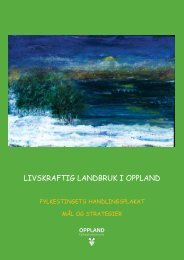 Livskraftig landbruk - Oppland fylkeskommune